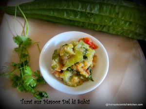 Ridge Gourd and Masoor Dal Vegetable, Red Lentils