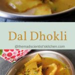 Dal Dhokli, Varan Phal, Chakolya, Whole Wheat Noodles In Lentil Stew