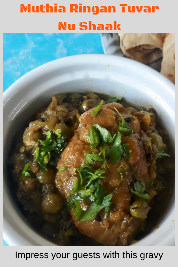 methi muthia taste great in this roasted baigan and Hara Tuvar gravy