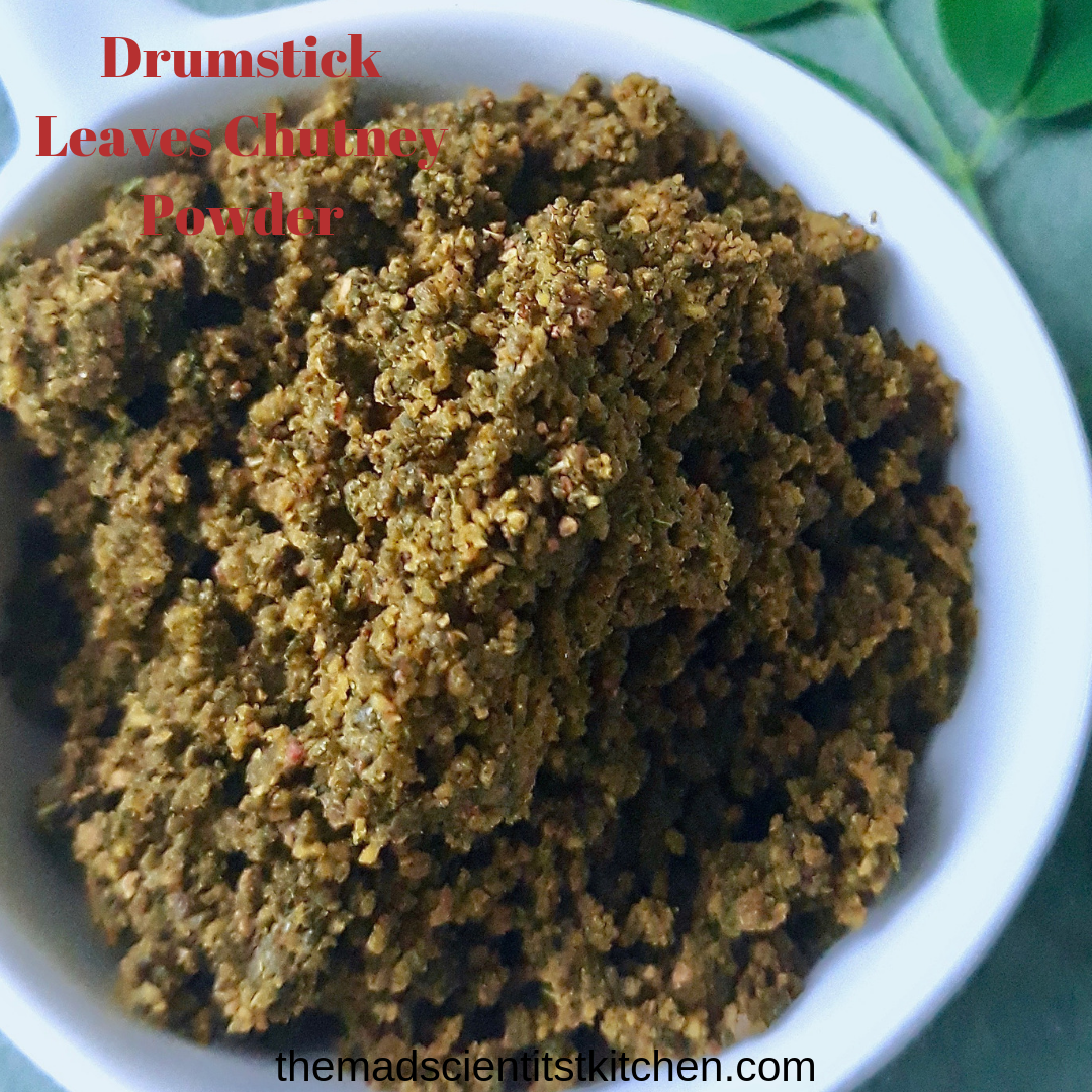 Drumstick Leaves Chutney Powder is Lentil based condiment