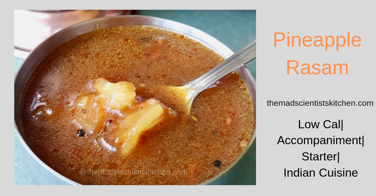 Satisfying Pineapple Rasam