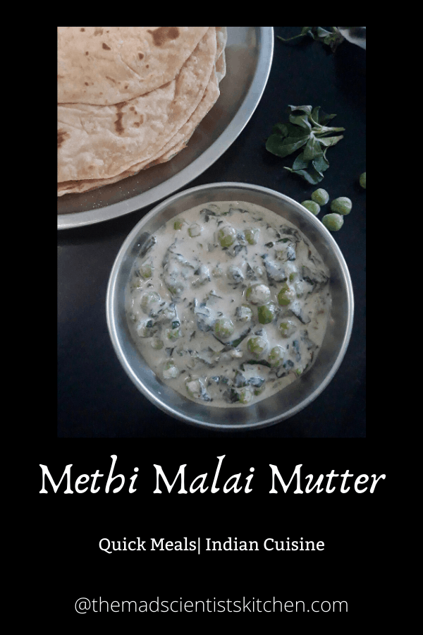 A creamy gravy of fenugreek leaves, green [eas and cream.