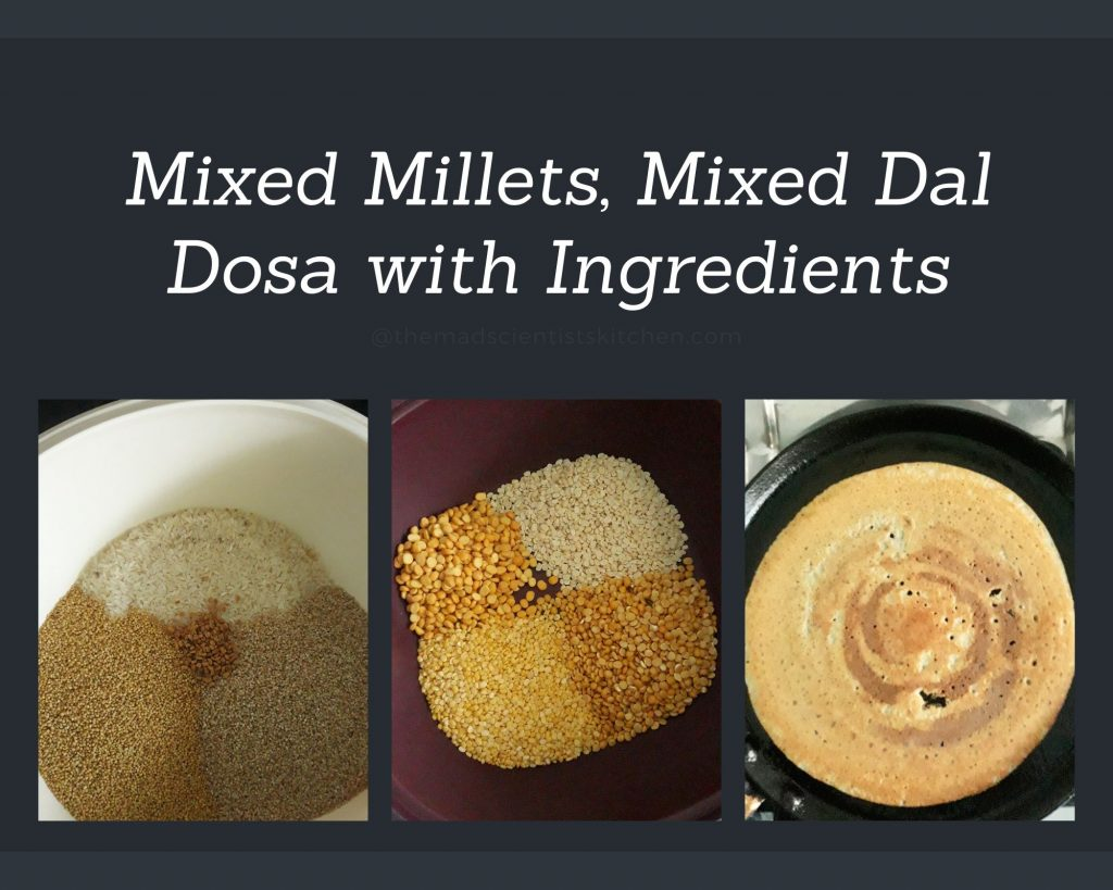 Ingredients of mixed millets and dals for dosa