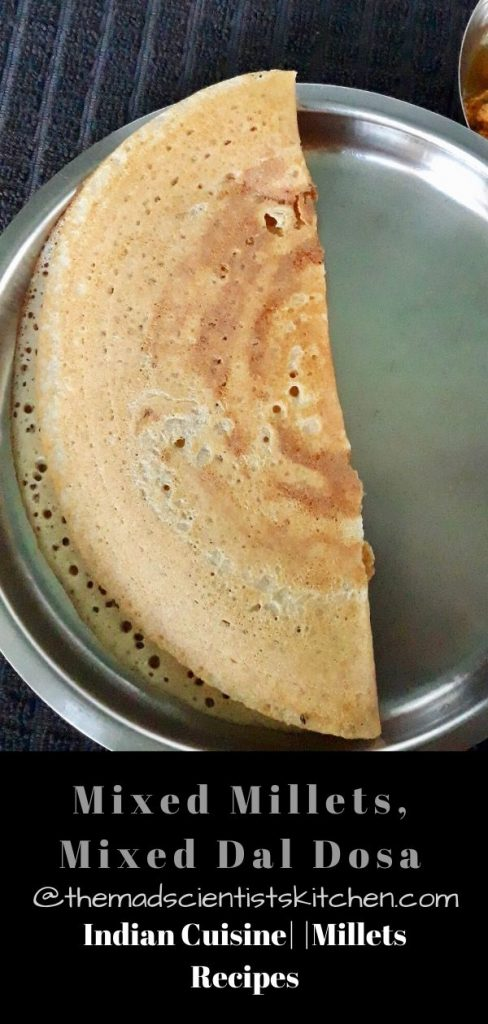 Breakfast with Mixed Millets, Mixed Dal Dosa