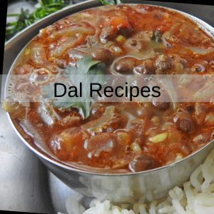 Dals and Lentil Recipes