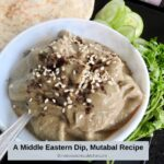 A Middle Eastern Dip Mutabal Recipe