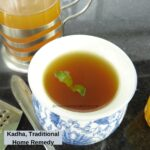 Kashai Recipe, a Traditional Medicine
