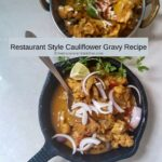 Restaurant Style Cauliflower Gravy Recipe