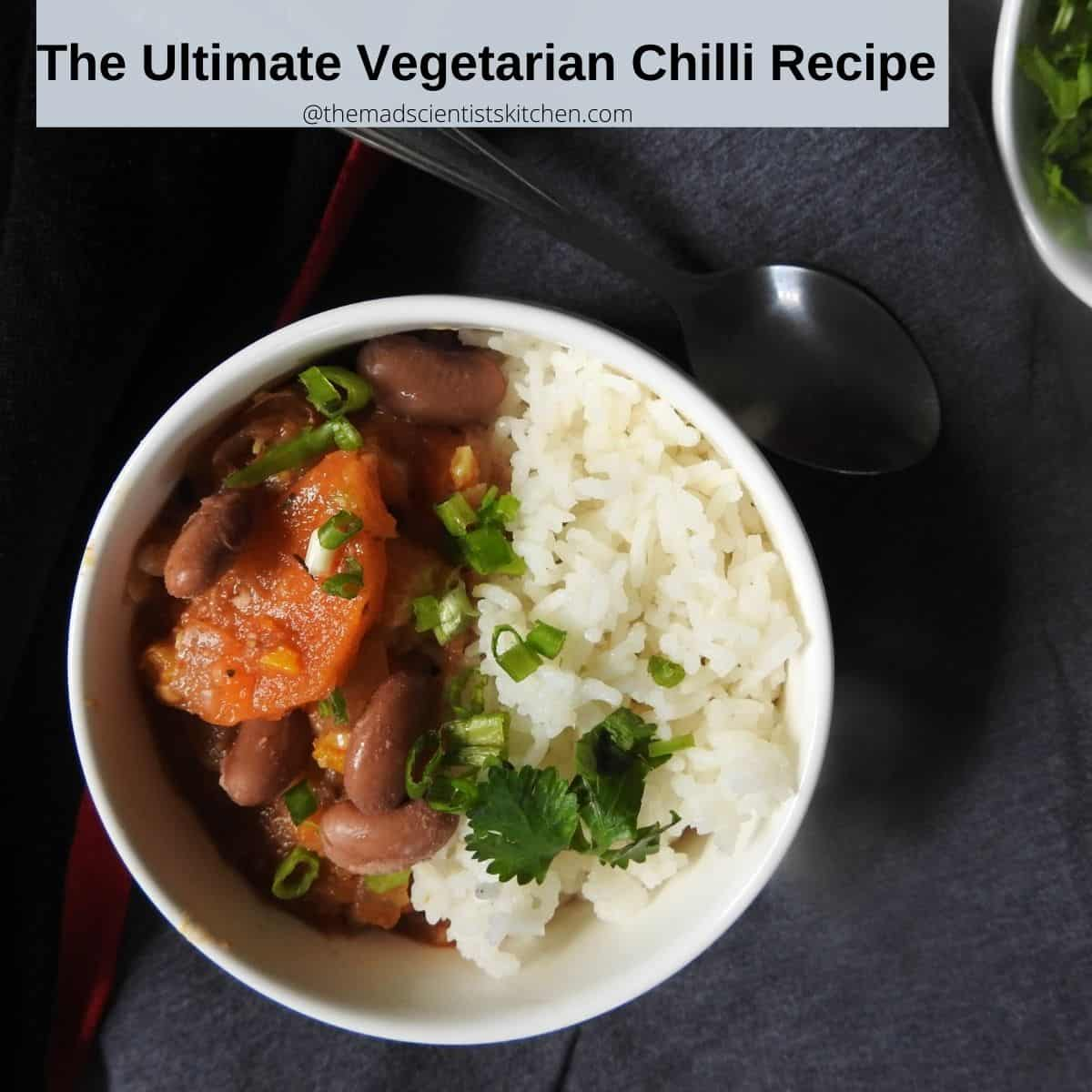 Vegetarian Chilli with rice for dinner