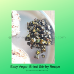 Everyday Vegetable-Easy Vegan Bhindi Stir-fry Recipe