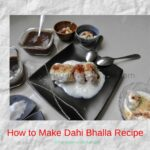 How to Make Dahi Bhalla Recipe