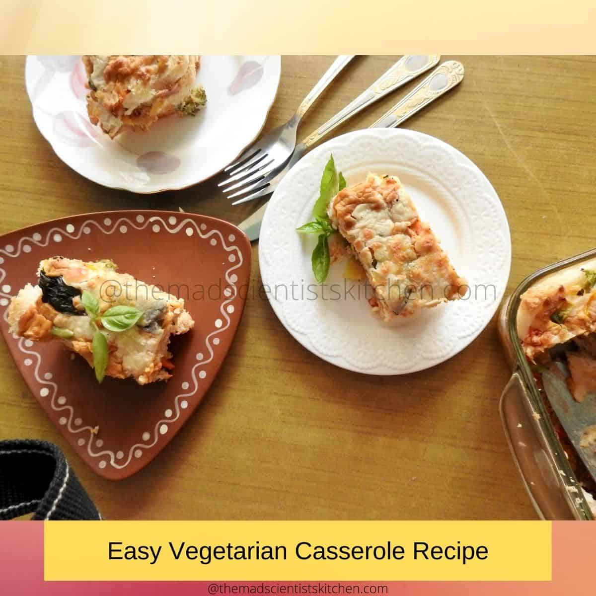 Easy Vegetarian Casserole Recipe served