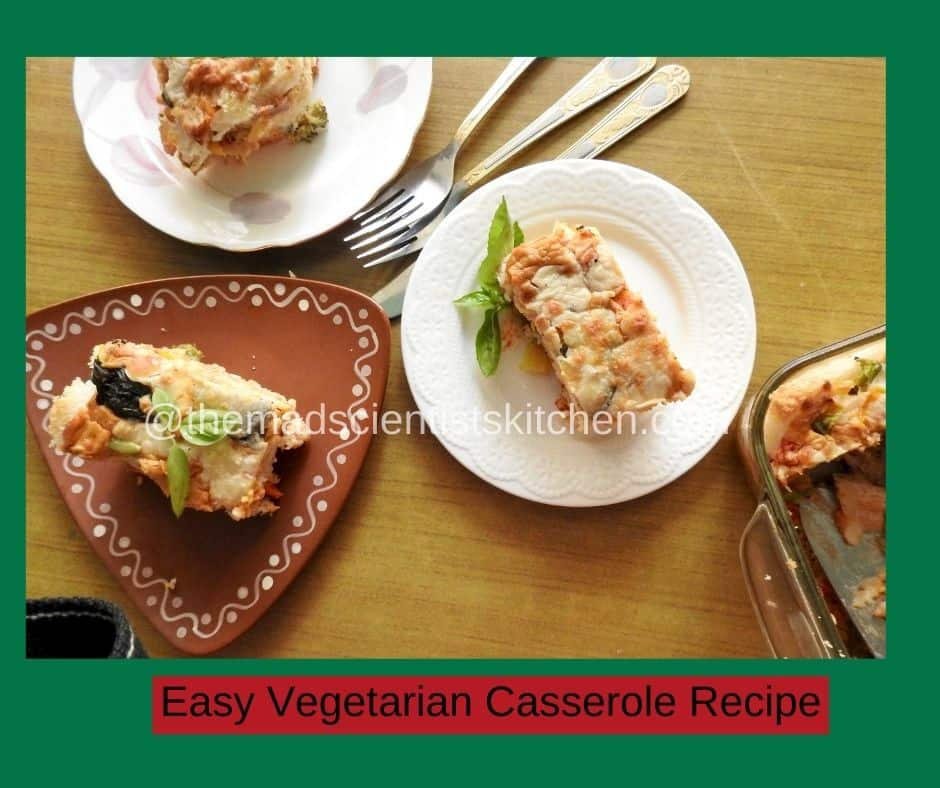 Easy dinner Vegetarian Casserole Recipe