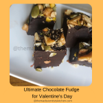 Make some Chocolate Fudge as a gift for Valentine's Day