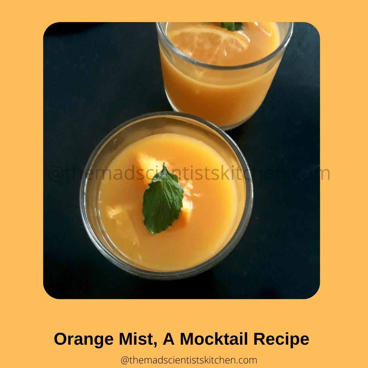 A mocktail that you can serve even toddlers, Orange Mist