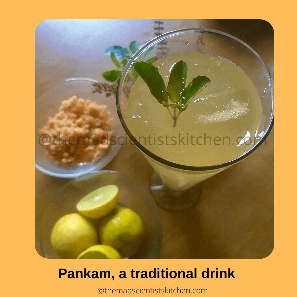 Pankam is a tradition lemonade made with jaggery as the sweetner