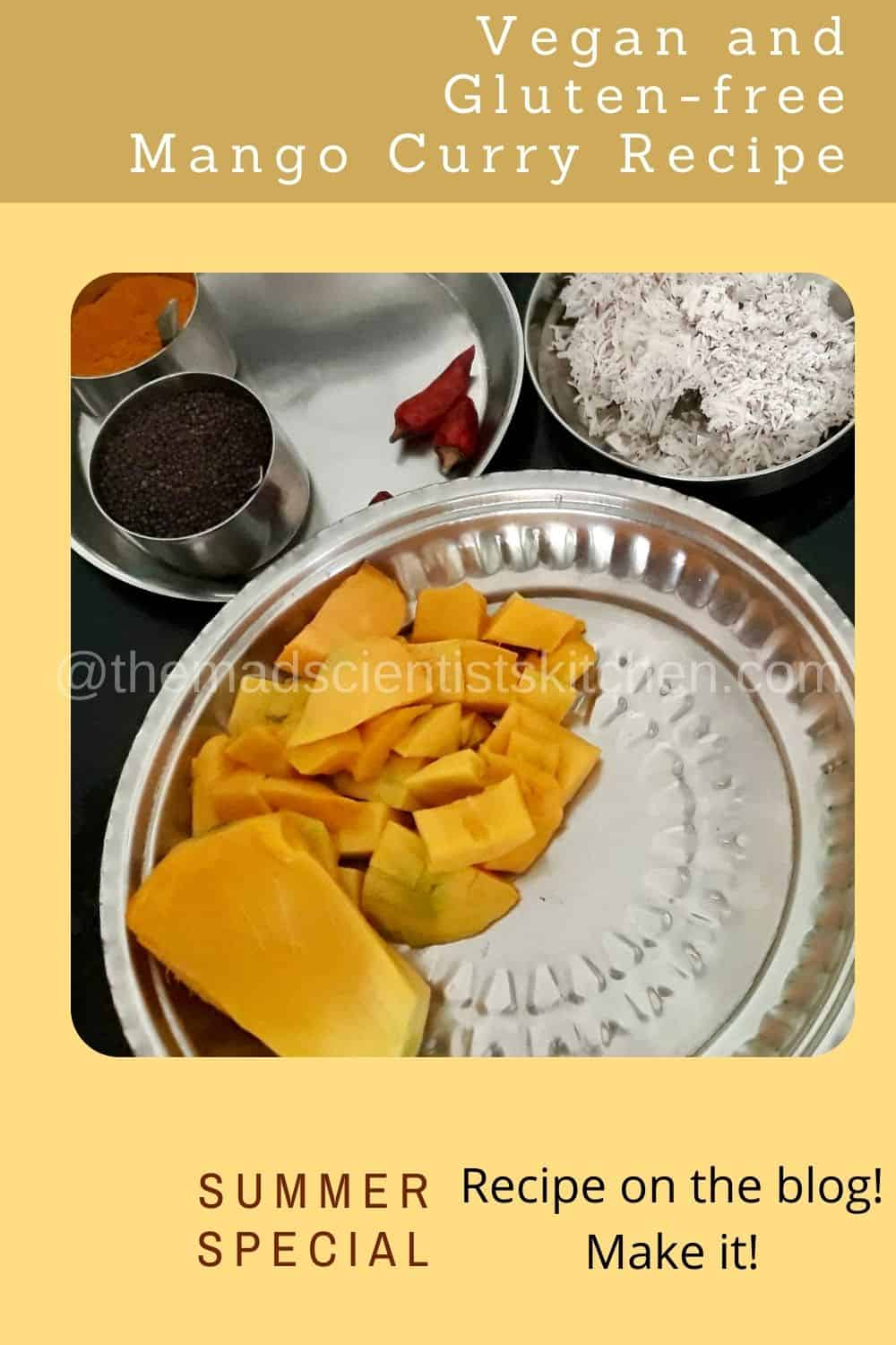 Ingredients for no-onion, no-garlic curry with mangoes.