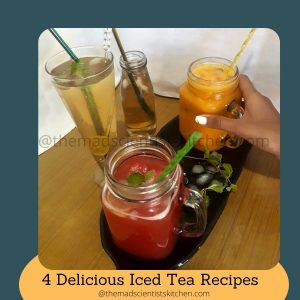Homemade Iced tea in 4 delicious flavours