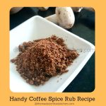 Coffee Spice mix that is extremely delicious. Try it!