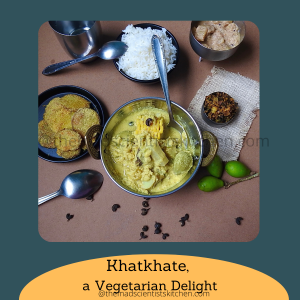 An ultimate delight for the vegetarian palate. A Goan delicacy Khatkhate.